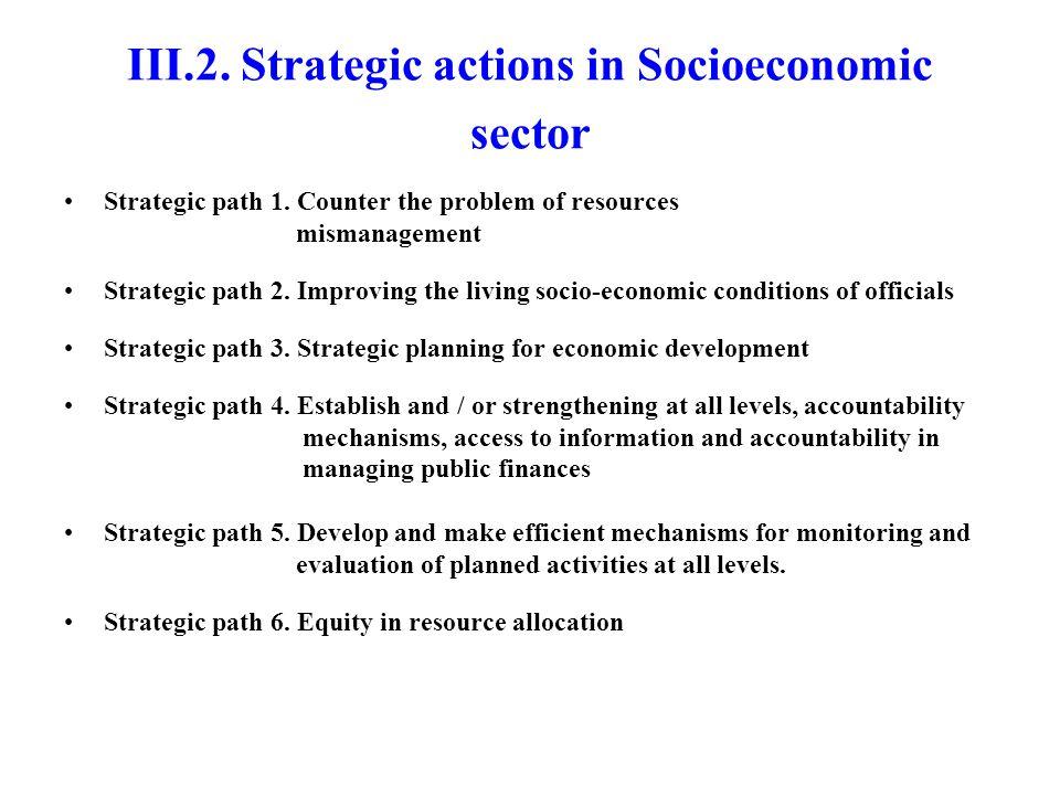 III.2. Strategic actions in Socioeconomic sector Strategic path 1.