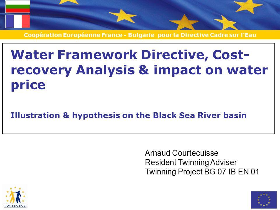 Coopération Européenne France - Bulgarie pour la Directive Cadre sur l'Eau Content of the presentation 1.