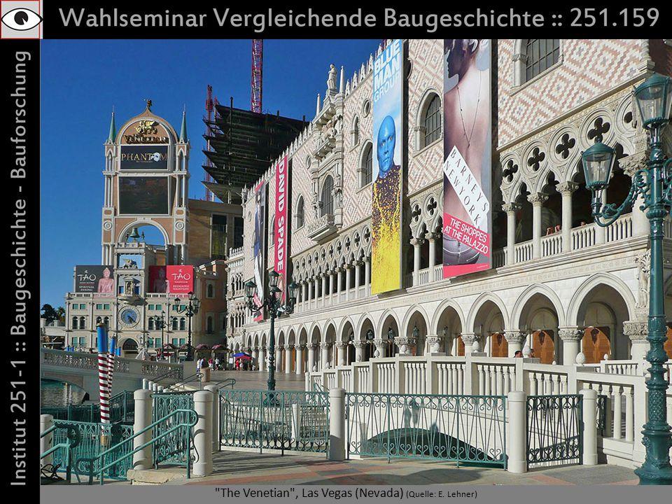 The Venetian , Las Vegas (Nevada) (Quelle: E. Lehner)