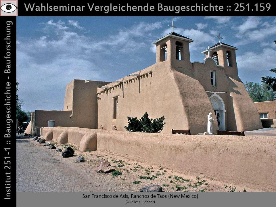 San Francisco de Asis, Ranchos de Taos (New Mexico) (Quelle: E. Lehner)
