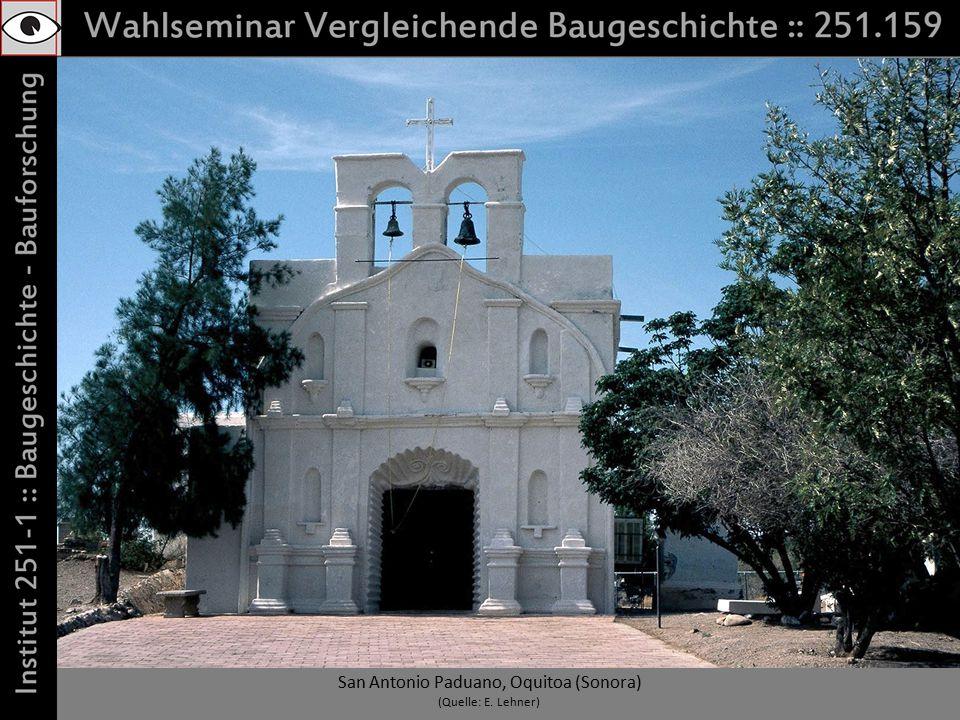 San Antonio Paduano, Oquitoa (Sonora) (Quelle: E. Lehner)