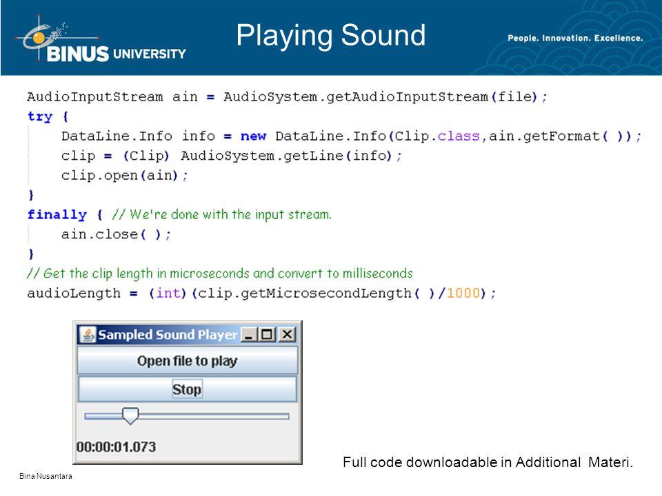 Playing Sound Bina Nusantara Full code downloadable in Additional Materi.