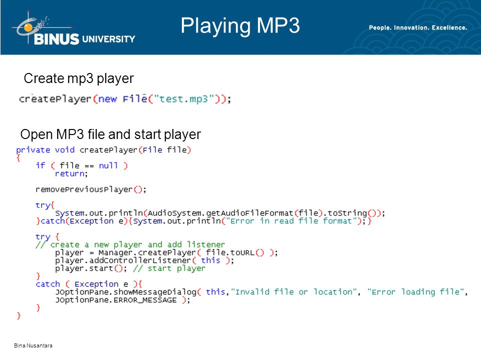 Playing MP3 Bina Nusantara Create mp3 player Open MP3 file and start player
