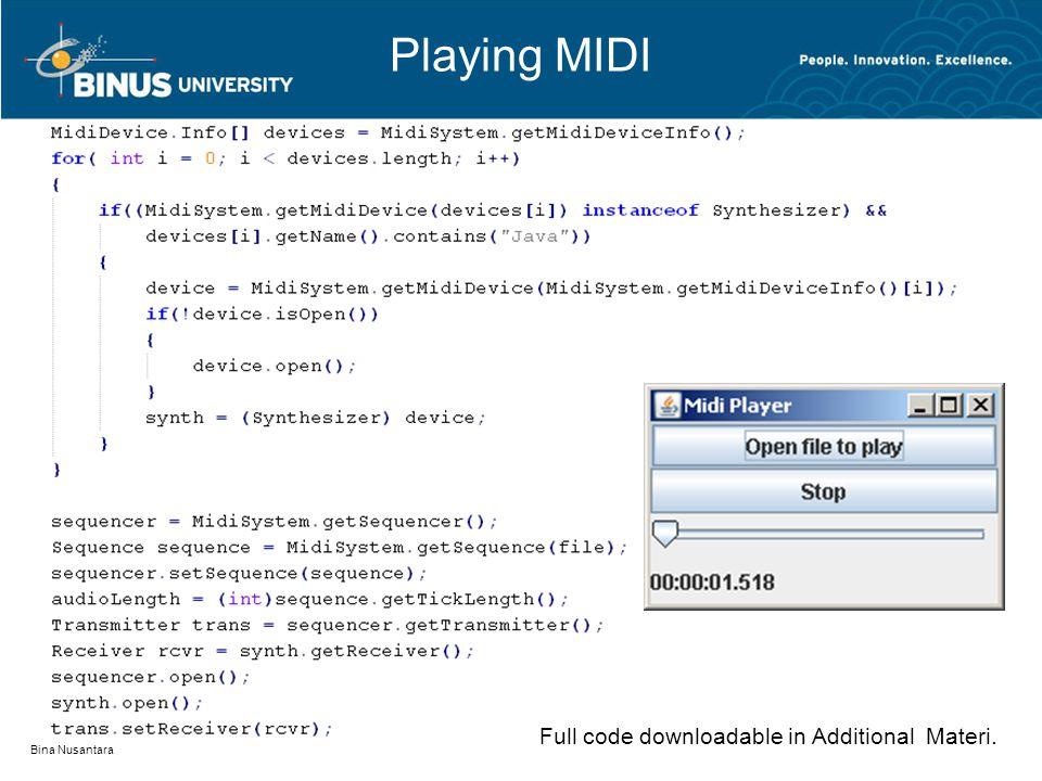 Playing MIDI Bina Nusantara Full code downloadable in Additional Materi.