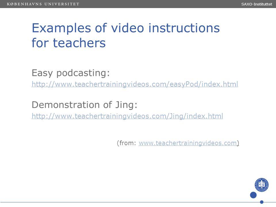 Sted og dato (Indsæt --> Diasnummer) Dias 10 Examples of video instructions for teachers Easy podcasting: http://www.teachertrainingvideos.com/easyPod
