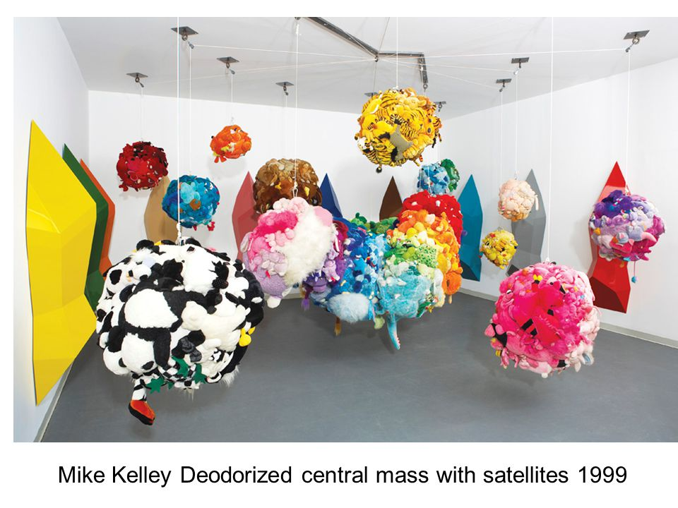 Mike Kelley Deodorized central mass with satellites 1999