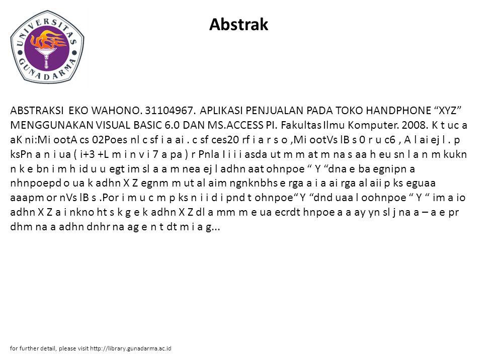 Abstrak ABSTRAKSI EKO WAHONO. 31104967.