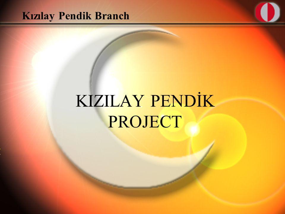 Kızılay Pendik Branch KIZILAY PENDİK PROJECT