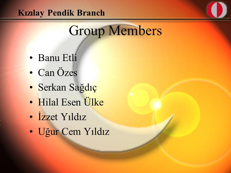 Kızılay Pendik Branch Group Members Banu Etli Can Özes Serkan Sağdıç Hilal Esen Ülke İzzet Yıldız Uğur Cem Yıldız