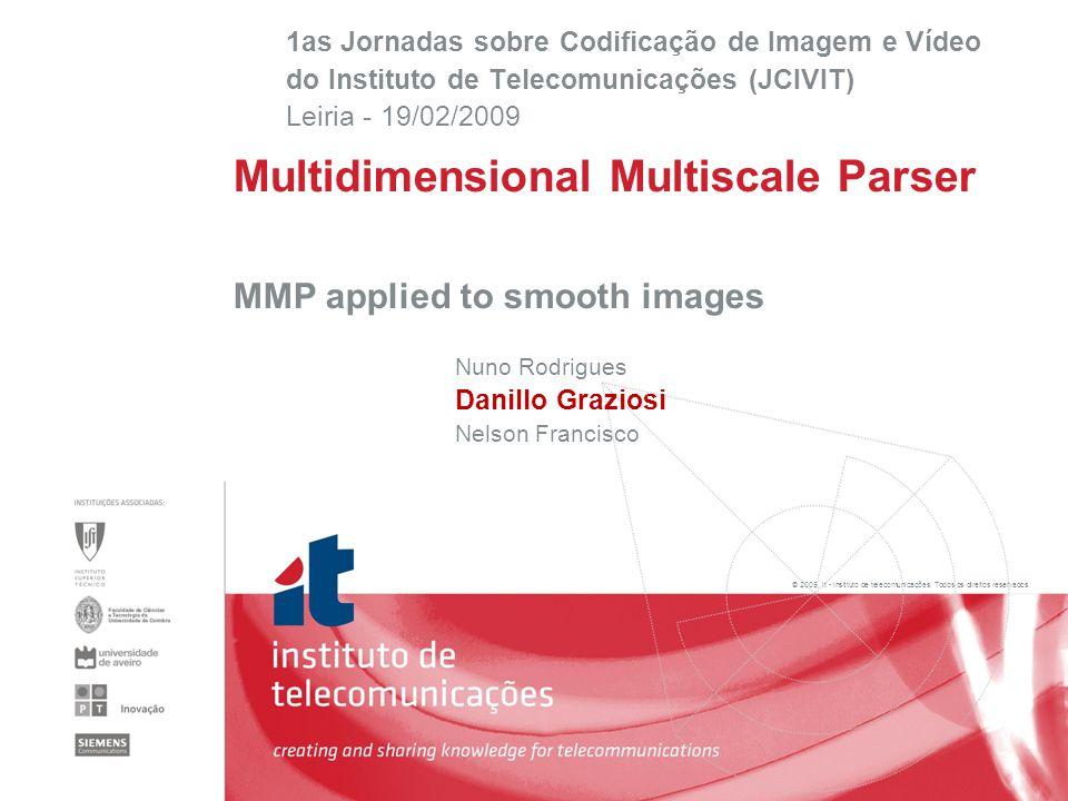 © 2005, it - instituto de telecomunicações.Todos os direitos reservados.