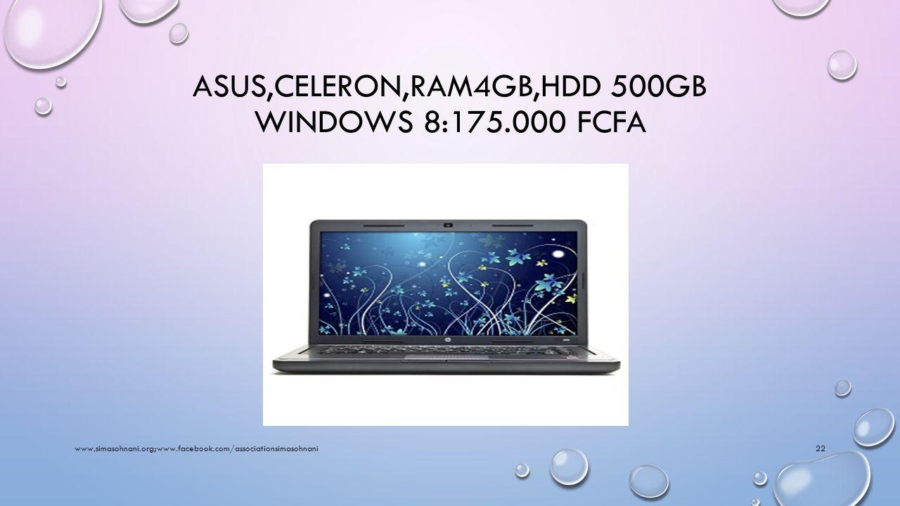 HP,CELERON,RAM4GB,HDD 500GB WINDOWS 8:175.000 FCFA www.simasohnani.org;www.facebook.com/associationsimasohnani21