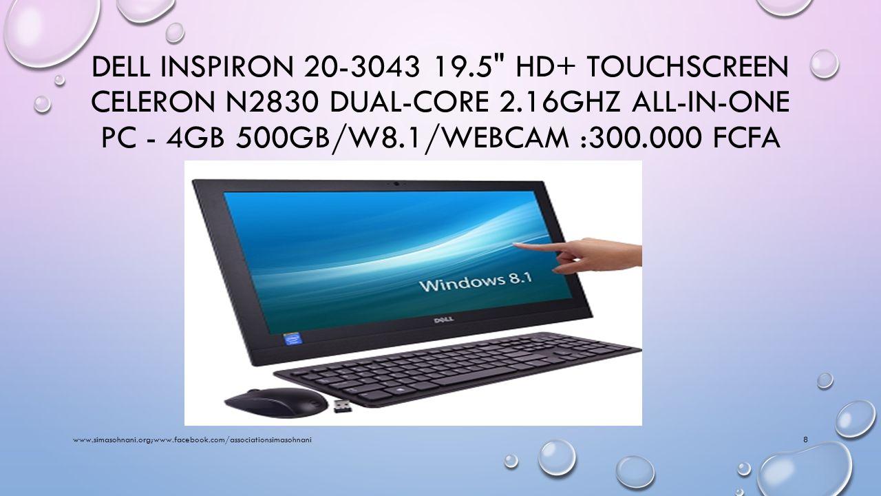 GATEWAY,CELERON,RAM4GB,HDD 500GB WINDOWS 7:150.000 FCFA www.simasohnani.org;www.facebook.com/associationsimasohnani7