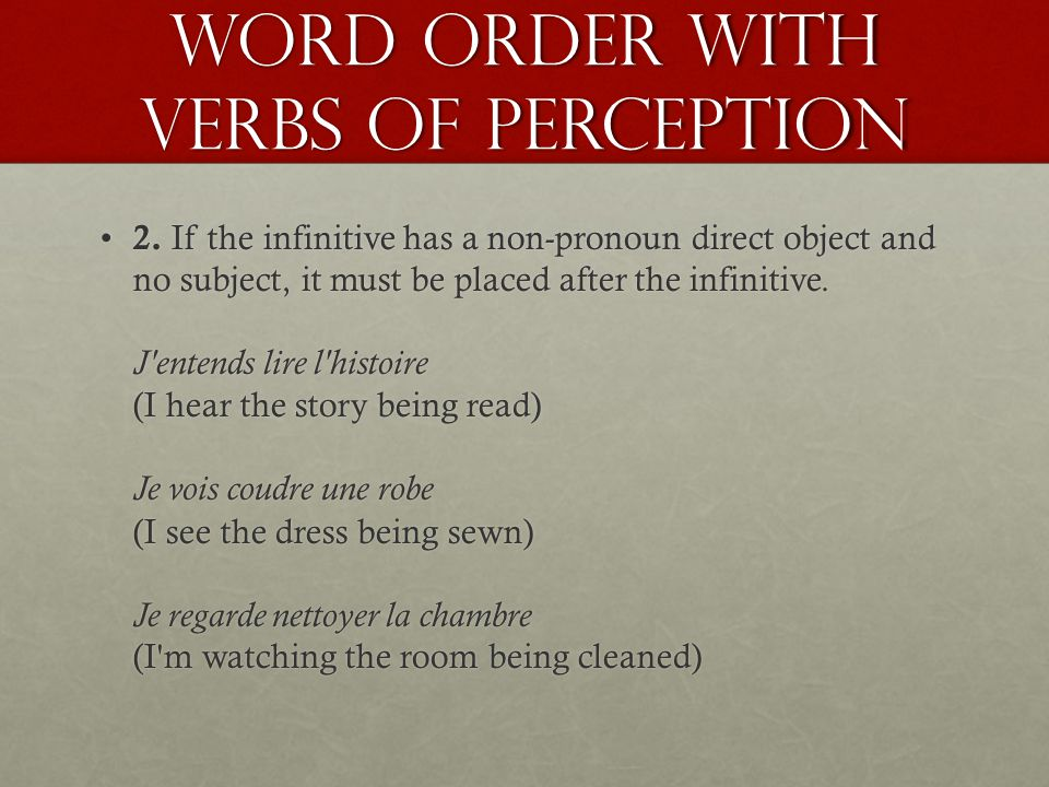 Word order with verbs of perception 2.