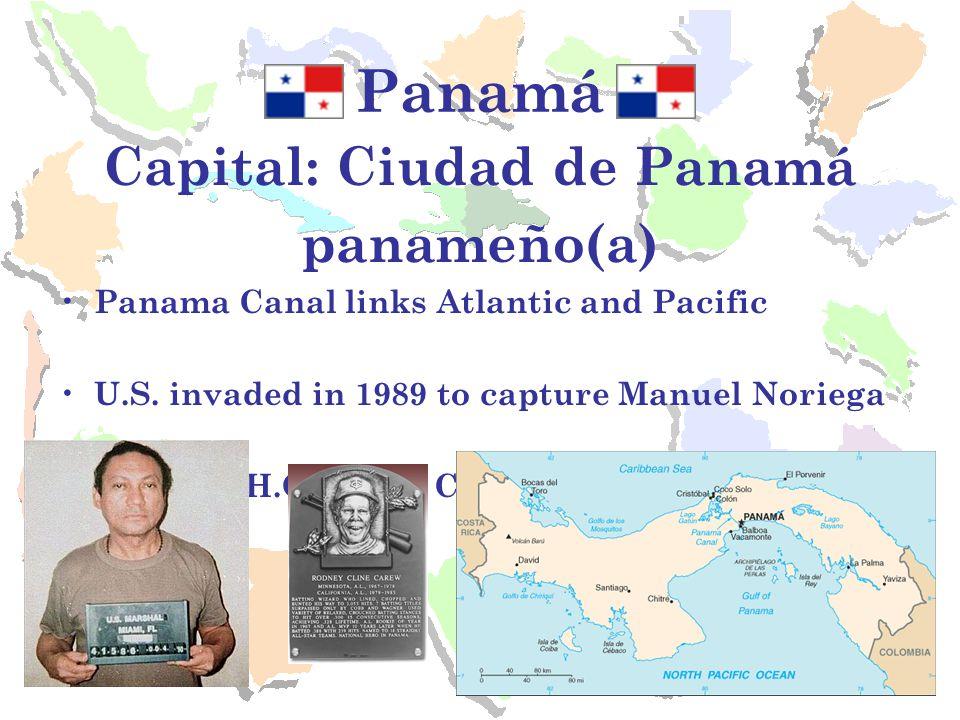 Panamá Capital: Ciudad de Panamá panameño(a) Panama Canal links Atlantic and Pacific U.S.
