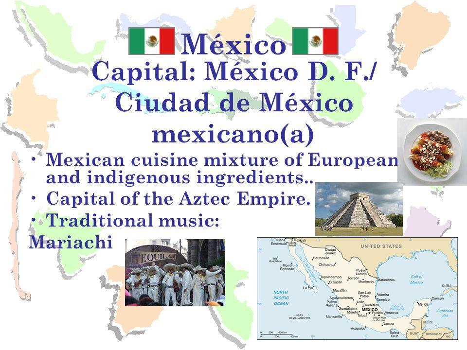 México Capital: México D.