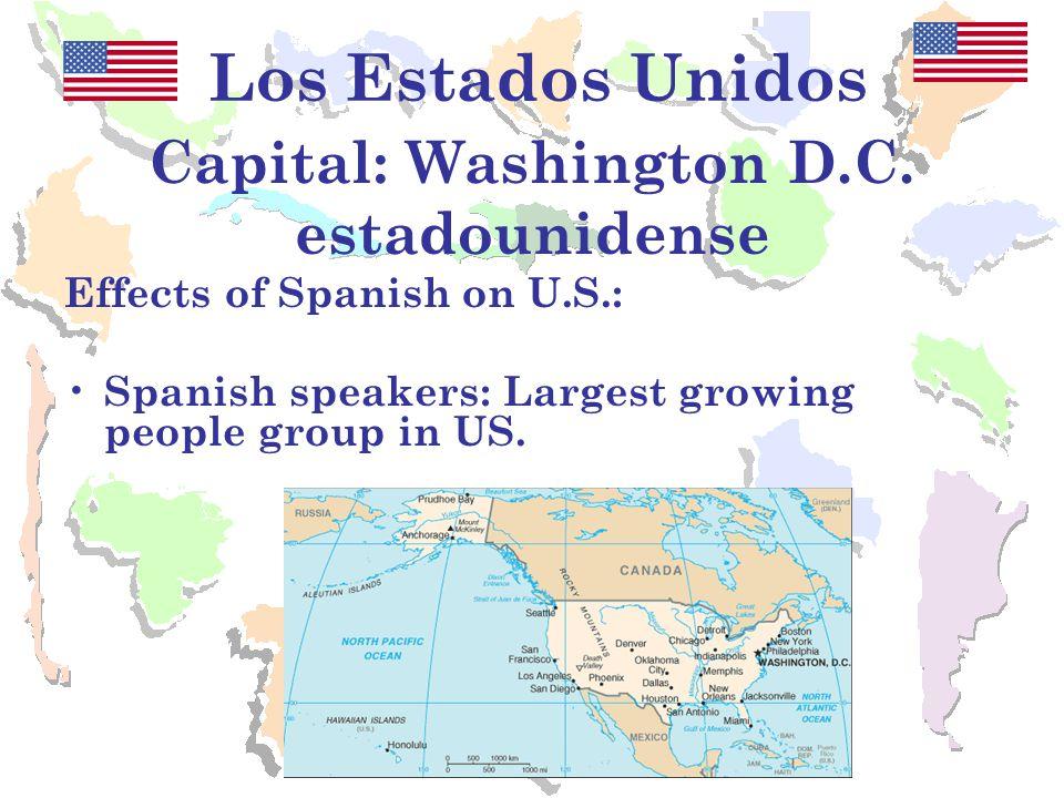 Los Estados Unidos Capital: Washington D.C.