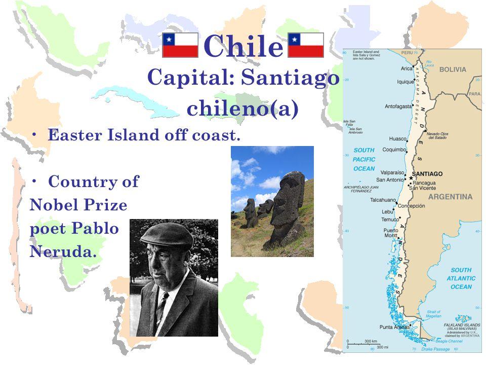 Chile Capital: Santiago chileno(a) Easter Island off coast.