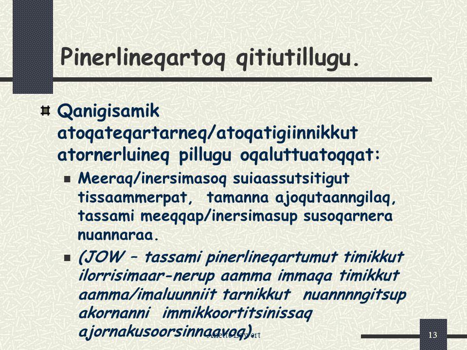 Anette Løwert13 Pinerlineqartoq qitiutillugu.
