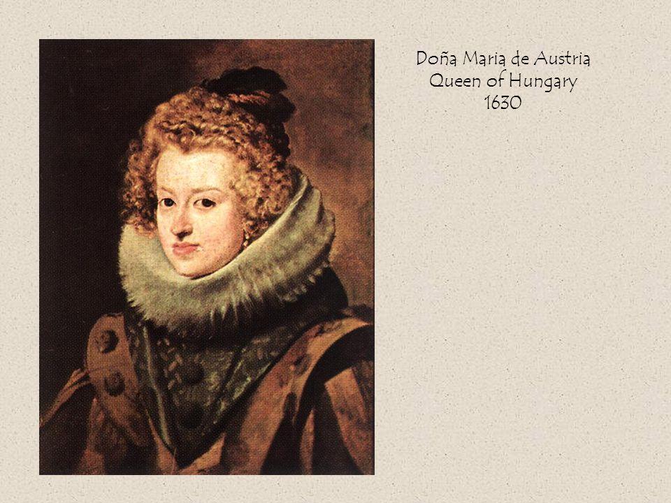 Doña Maria de Austria Queen of Hungary 1630