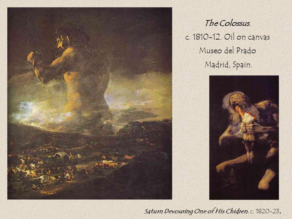 The Colossus. c. 1810-12. Oil on canvas Museo del Prado Madrid, Spain.