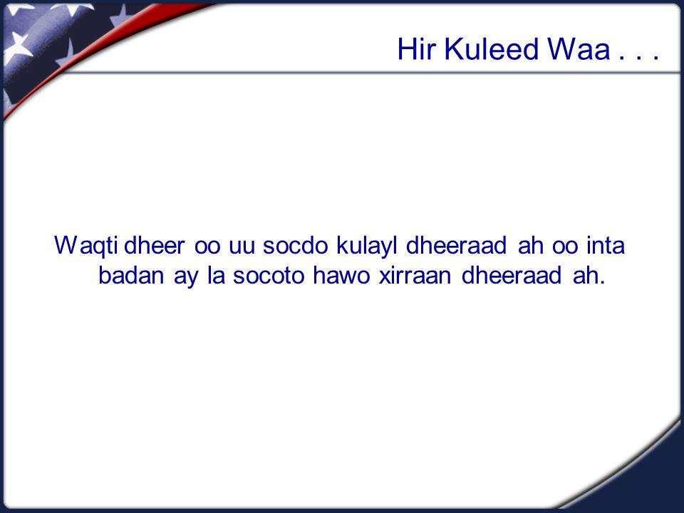 Hir Kuleed Waa...