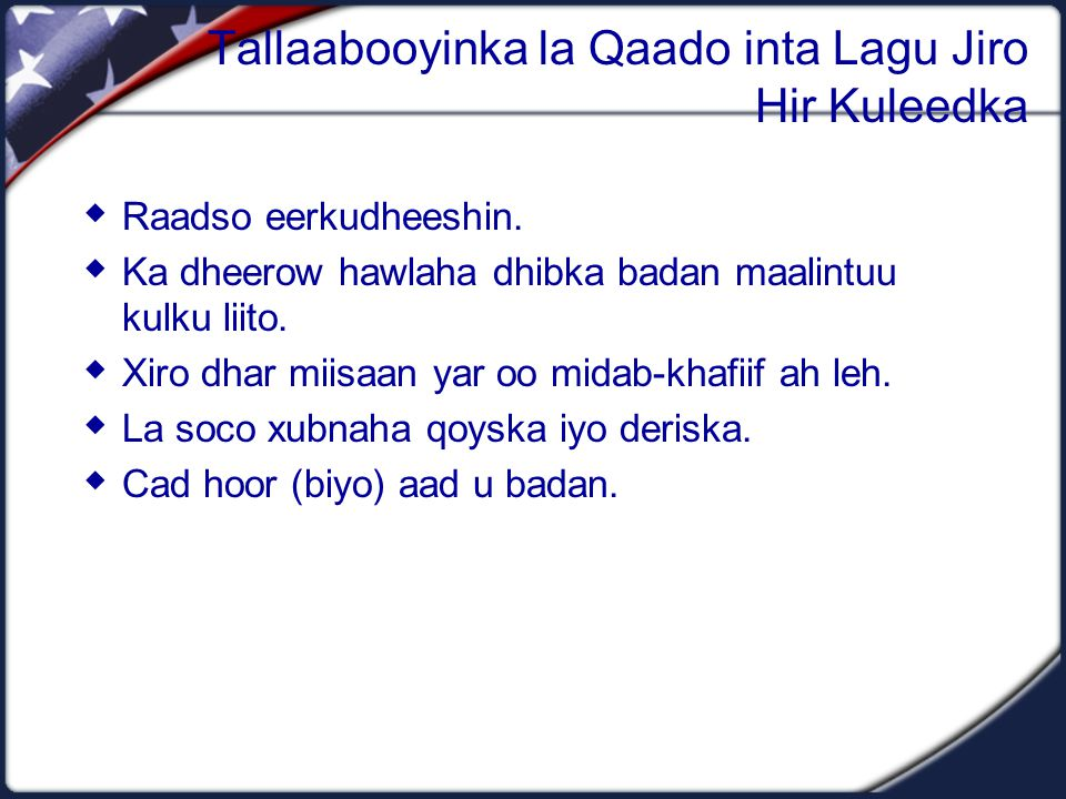 Tallaabooyinka la Qaado inta Lagu Jiro Hir Kuleedka  Raadso eerkudheeshin.