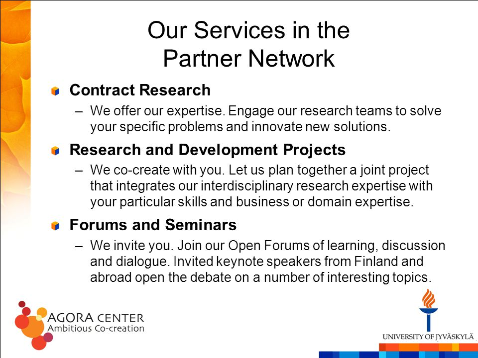 Our Services in the Partner Network Contract Research –We offer our expertise.