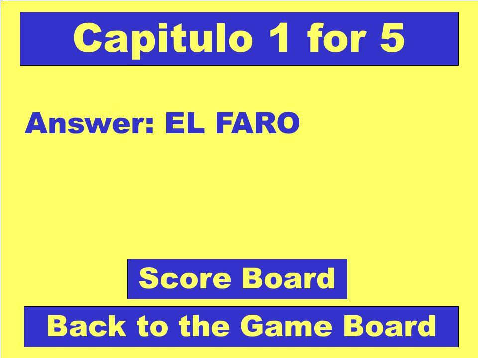Question: Torre alta en las costas con luz. Check Your Answer Capitulo 1 for 5