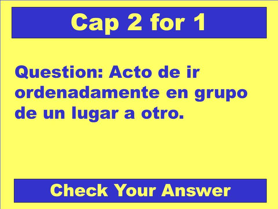 Answer: EL FARO Back to the Game Board Capitulo 1 for 5 Score Board