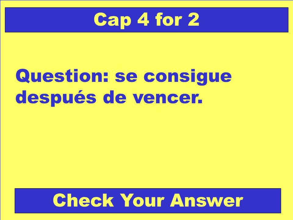 Answer: solemne Back to the Game Board Cap 4 for 1 Score Board