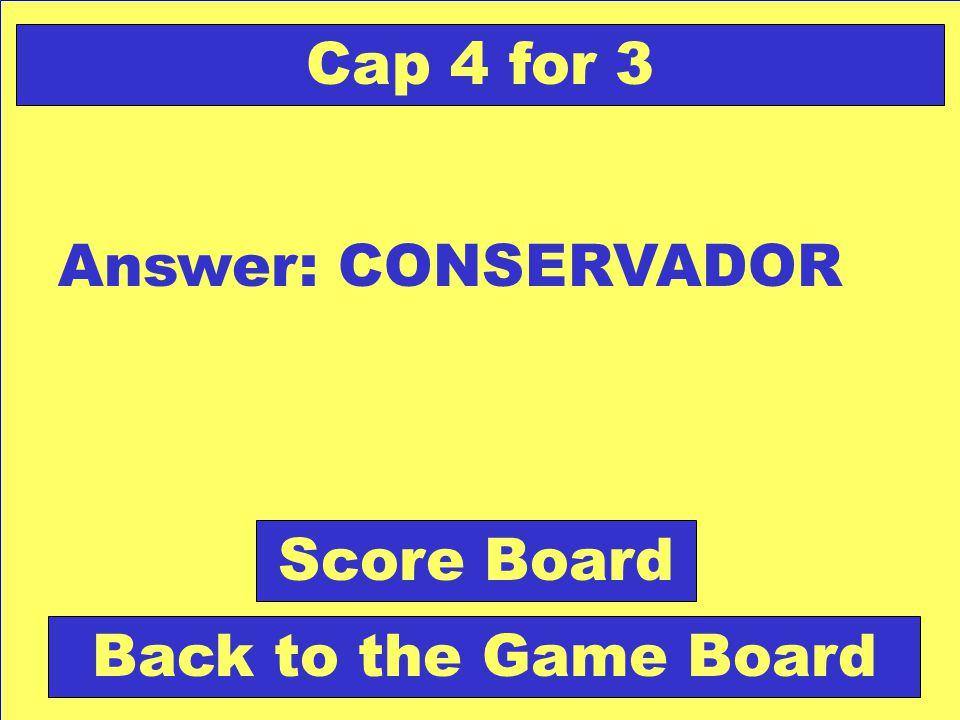 Question: Persona, partido a favor de la continuidad. Check Your Answer Cap 4 for 3