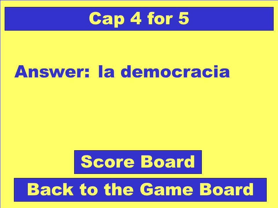 Question: Doctrina favorable a la intervención del pueblo en el gobierno. Check Your Answer Cap 4 for 5