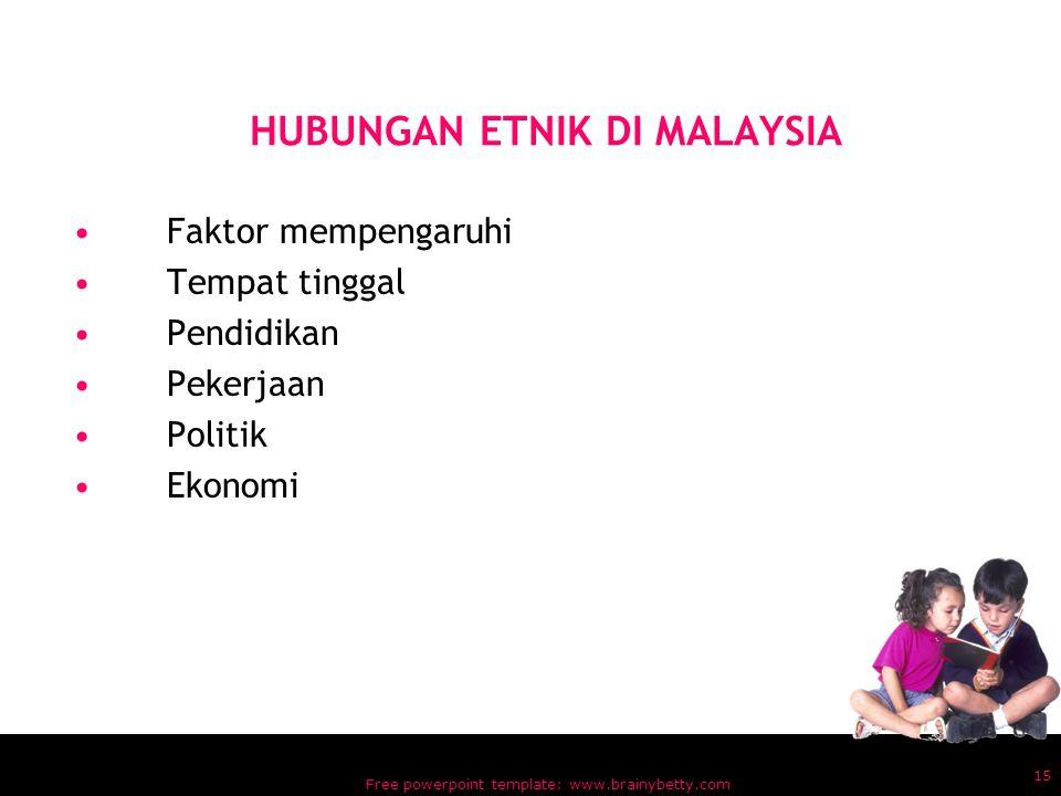 Free powerpoint template: www.brainybetty.com 14 –Kesemuanya boleh dikecapi selagi rakyat Malaysia masih dapat mempertahankan tradisi dan situasi kese