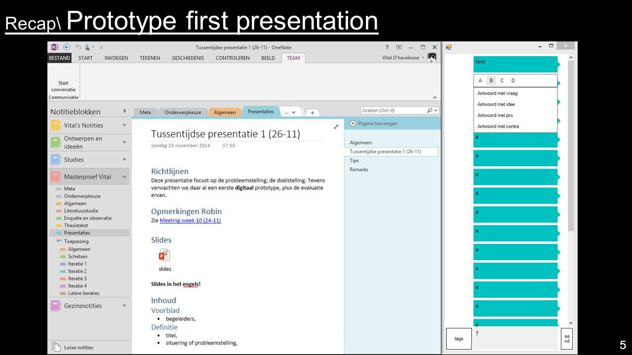 Recap\ Prototype first presentation 5