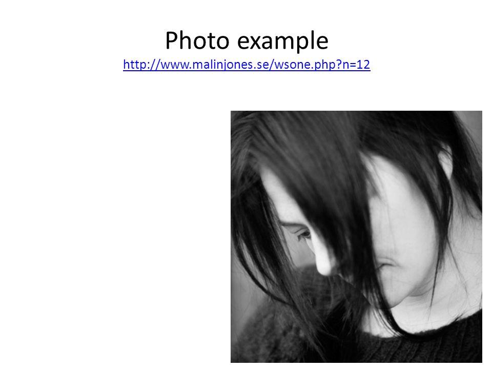 Photo example http://www.malinjones.se/wsone.php n=12 http://www.malinjones.se/wsone.php n=12