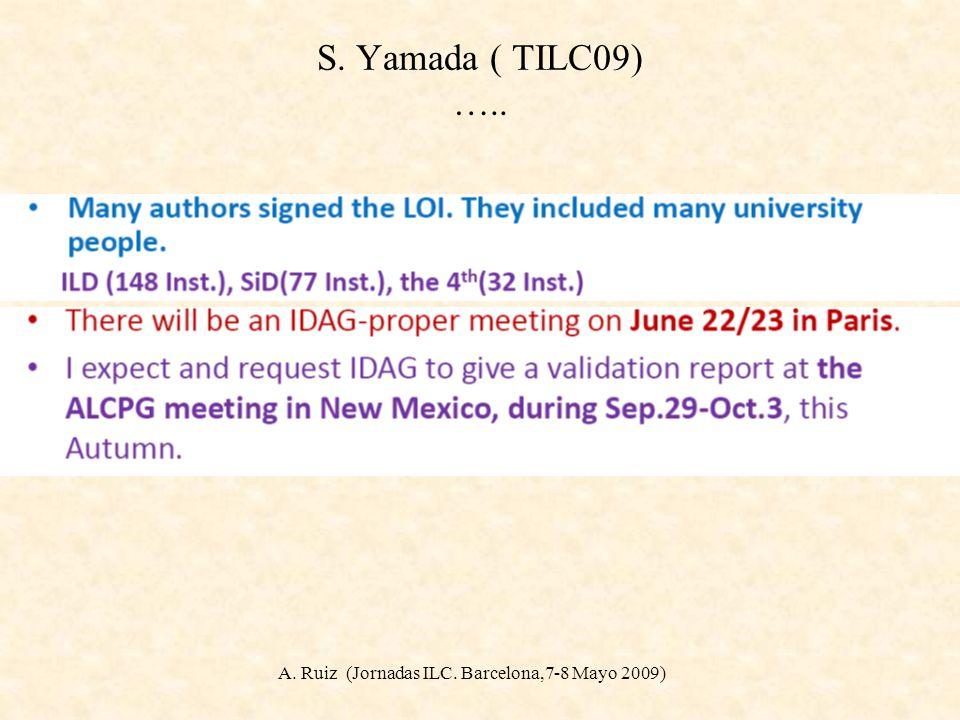 S. Yamada ( TILC09) …..