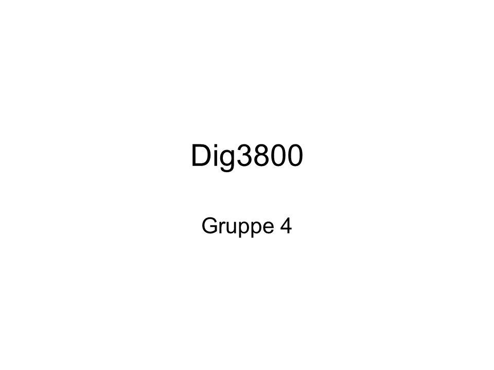 Dig3800 Gruppe 4