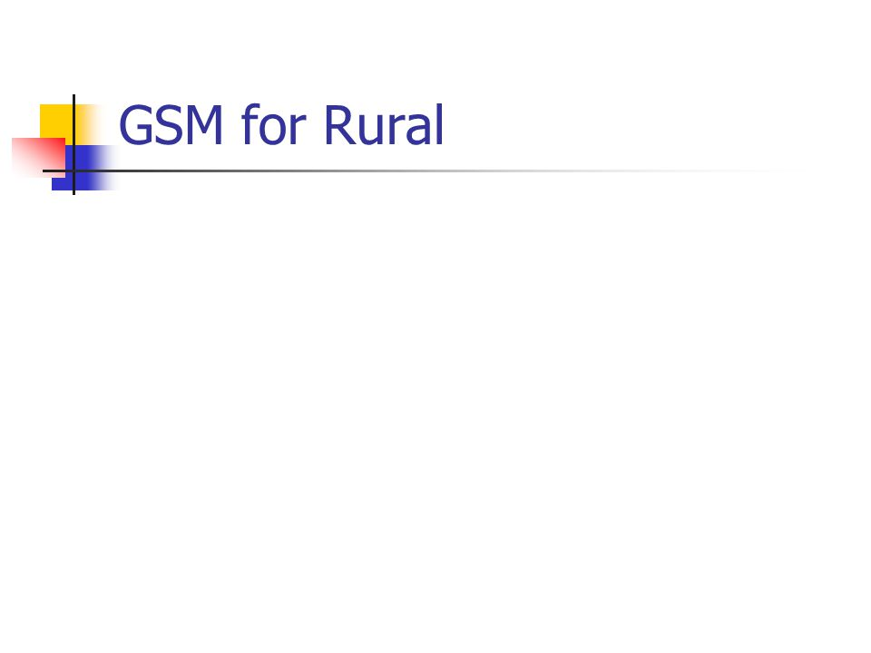 GSM for Rural