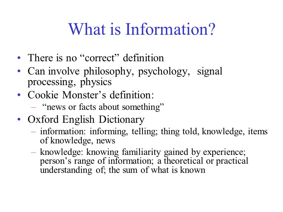 Assignment 1 What is information, according to your background or area of expertise?