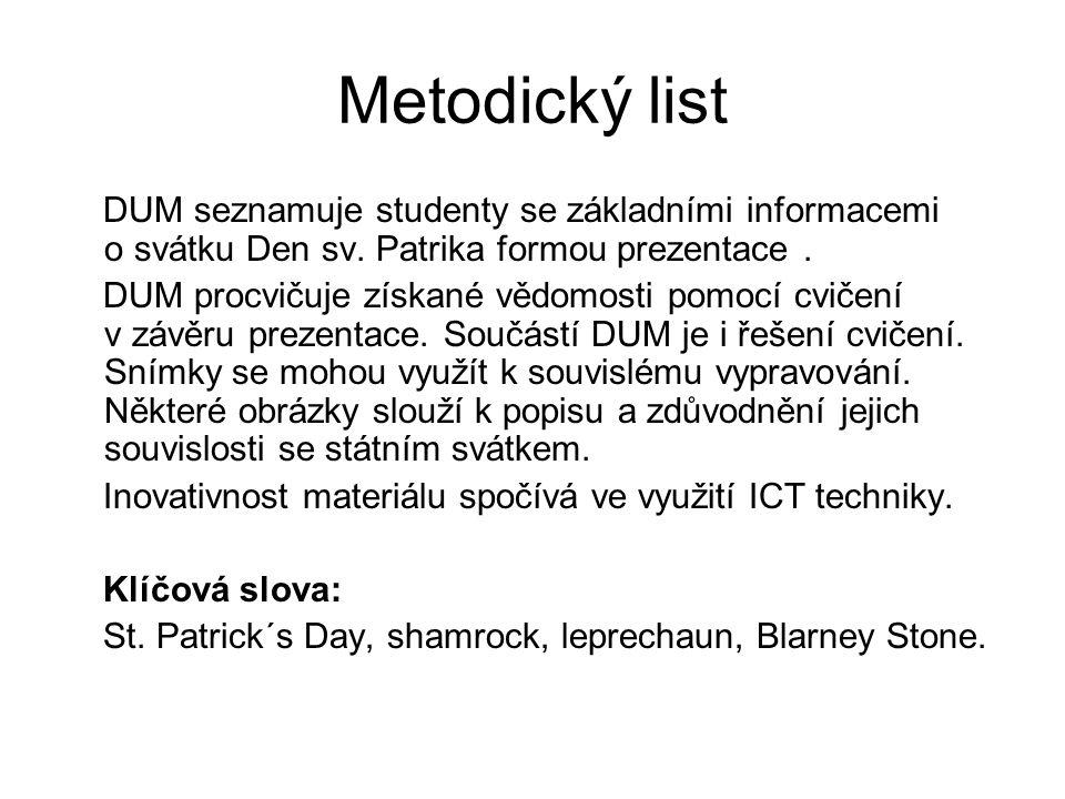 Metodický list DUM seznamuje studenty se základními informacemi o svátku Den sv.
