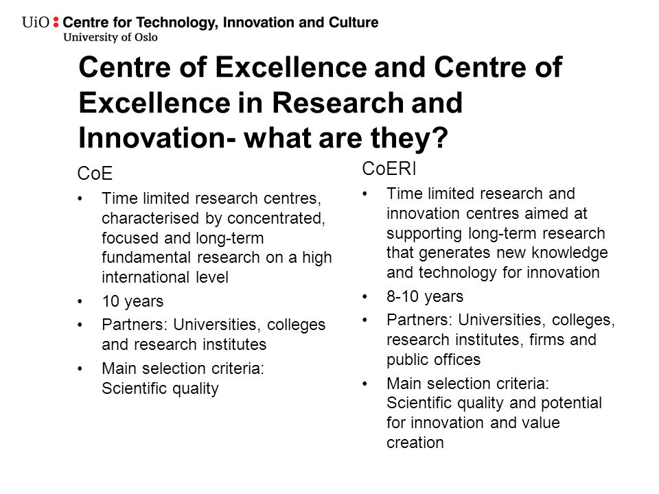 Centre of Excellence and Centre of Excellence in Research and Innovation- what are they.