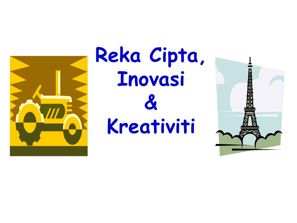 Reka Cipta, Inovasi & Kreativiti