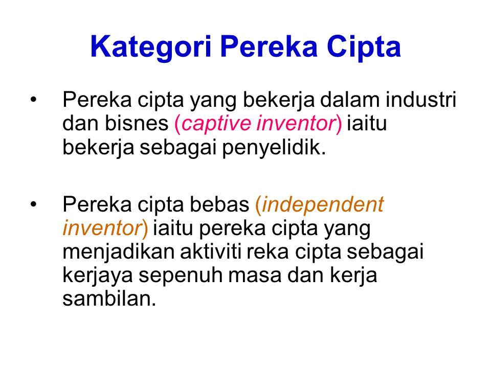 Kategori Pereka Cipta Pereka cipta yang bekerja dalam industri dan bisnes (captive inventor) iaitu bekerja sebagai penyelidik.