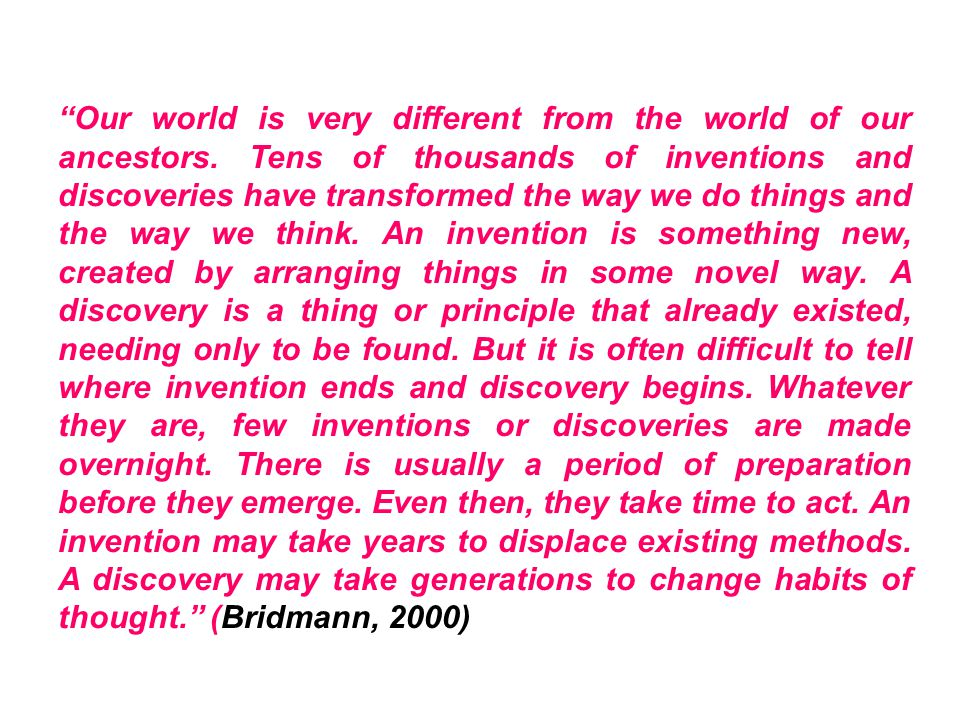 Imagine a world where no one has discovered electricity…or a world where electricity has been discovered, but the inventions didn't know what to do with it.