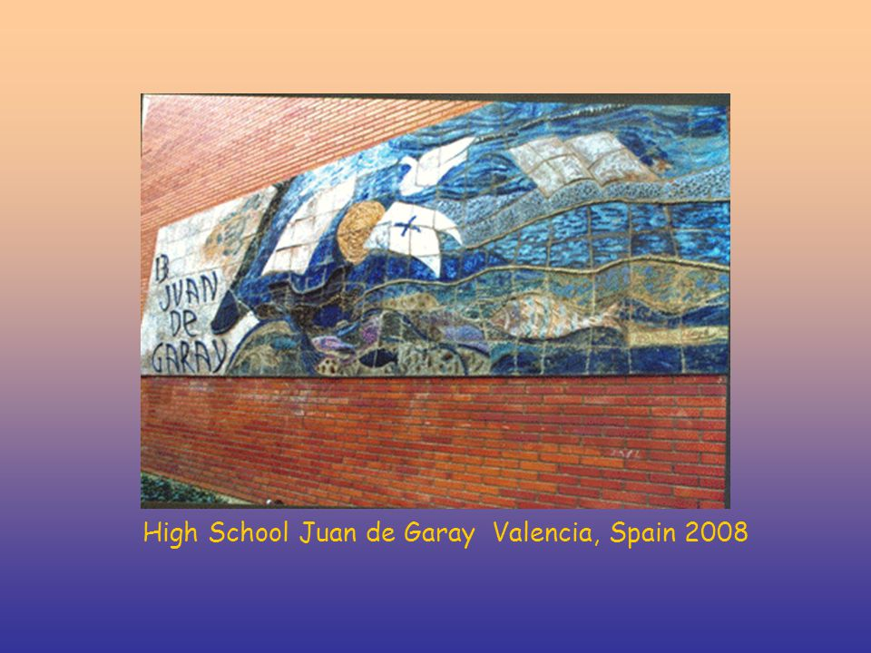 High School Juan de Garay Valencia, Spain 2008
