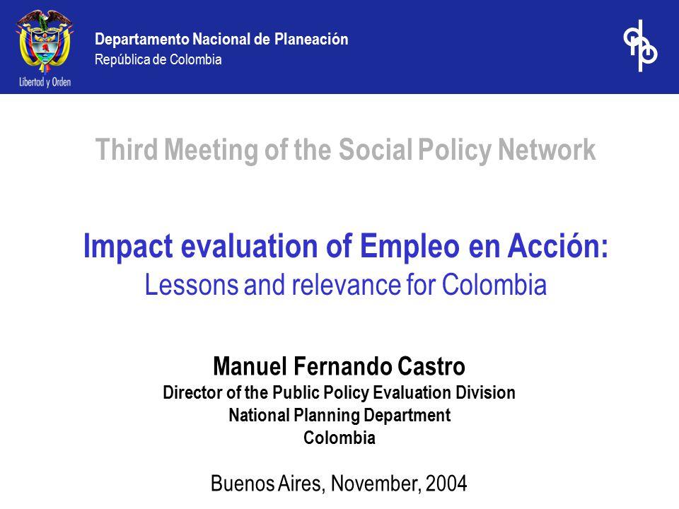 Departamento Nacional de Planeación República de Colombia –Evaluation of a pilot.