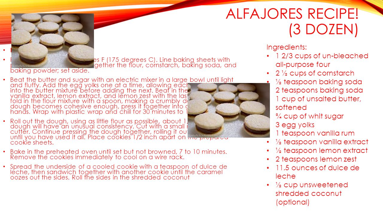 ALFAJORES RECIPE. (3 DOZEN) Directions Preheat oven to 350 degrees F (175 degrees C).