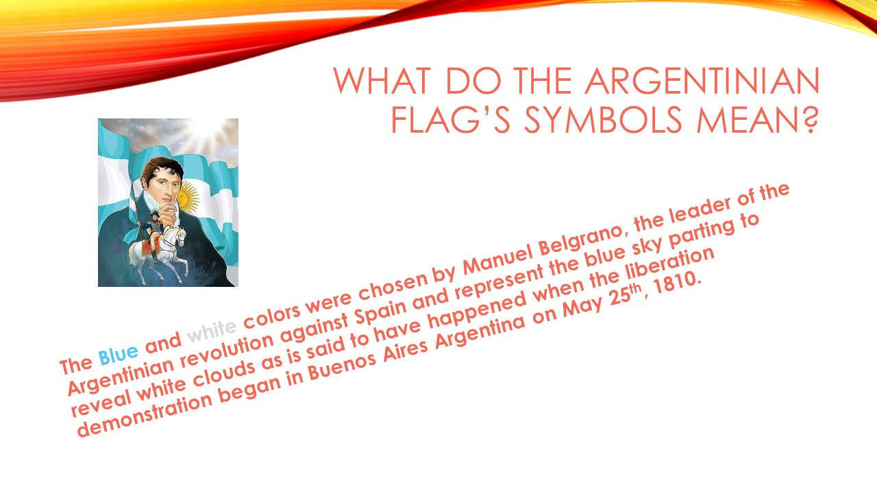 WHAT DO THE ARGENTINIAN FLAG'S SYMBOLS MEAN.