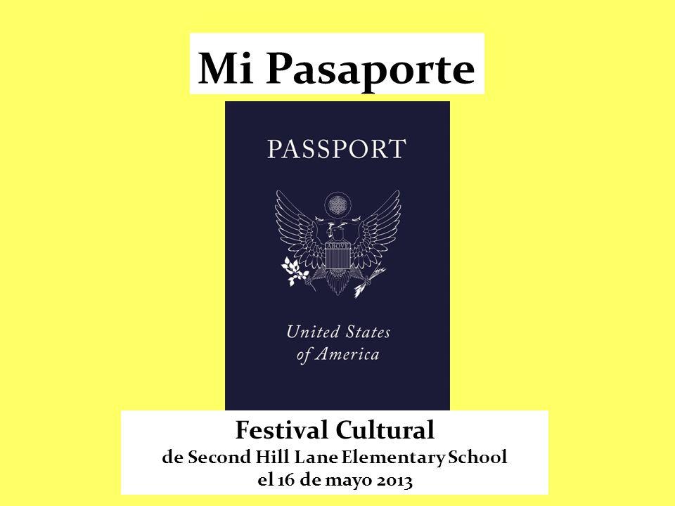 Festival Cultural de Second Hill Lane Elementary School el 16 de mayo 2013 Mi Pasaporte