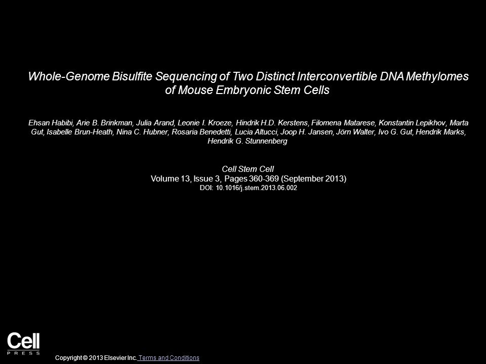 Whole-Genome Bisulfite Sequencing of Two Distinct Interconvertible DNA Methylomes of Mouse Embryonic Stem Cells Ehsan Habibi, Arie B.